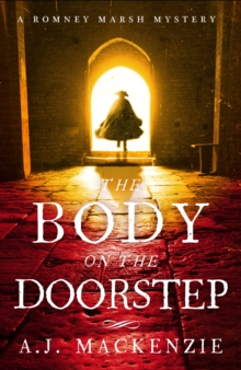 The Body on the Doorstep : A Dark and Compelling Historical Murder Mystery, Hardback Book