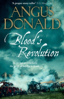 Blood's Revolution : Would you fight for your king - or fight for your friends?, Paperback / softback Book