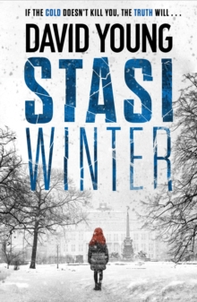 Stasi Winter : The gripping Cold War crime thriller
