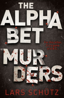The Alphabet Murders : A chilling serial killer thriller, Paperback / softback Book