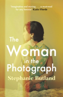 The Woman in the Photograph : The thought-provoking feminist novel everyone is talking about, EPUB eBook