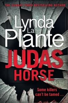Judas Horse : The instant Sunday Times bestselling crime thriller, Hardback Book