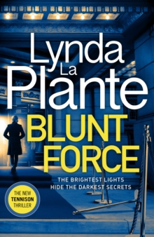 Blunt Force : The Sunday Times bestselling crime thriller, Paperback / softback Book