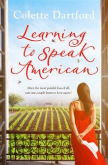 Learning to Speak American : A Life-Affirming Story of Starting Again, Paperback Book