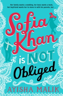 Sofia Khan is Not Obliged : A Heartwarming Romantic Comedy, Paperback Book