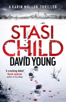 Stasi Child : A Chilling Cold War Thriller, Paperback Book