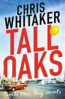 Tall Oaks : A missing child thriller with a devastating twist, Paperback Book