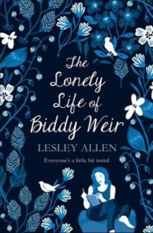 The Lonely Life of Biddy Weir, Paperback Book