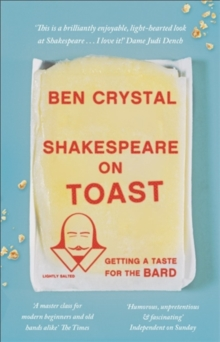 Shakespeare on Toast : Getting a Taste for the Bard, Paperback Book