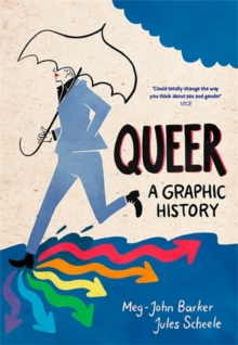 Queer: A Graphic History, Paperback Book