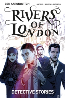 Rivers of London Volume 4: Detective Stories, Paperback Book