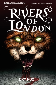 Rivers of London Volume 5: Cry Fox, Paperback Book