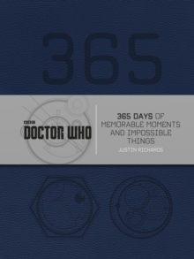 Doctor Who: 365 Days of Memorable Moments and Impossible Things, Hardback Book