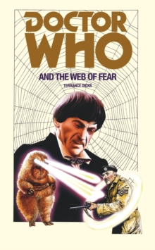 Doctor Who and the Web of Fear, Paperback Book