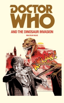Doctor Who and the Dinosaur Invasion, Paperback Book