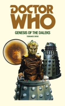 Doctor Who and the Genesis of the Daleks, Paperback Book