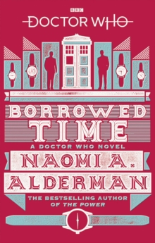 Doctor Who: Borrowed Time, Paperback / softback Book