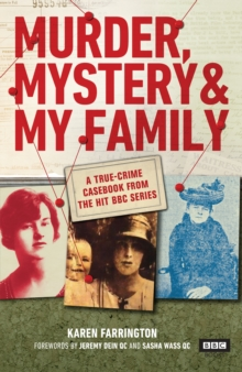 Murder, Mystery and My Family : A True-Crime Casebook from the Hit BBC Series, Hardback Book