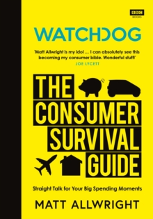 Watchdog: The Consumer Survival Guide, Hardback Book