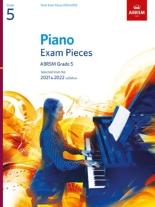 Piano Exam Pieces 2021 & 2022, ABRSM Grade 5 : Selected from the 2021 & 2022 syllabus