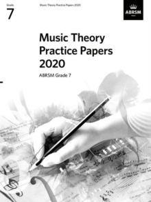 Music Theory Practice Papers 2020, ABRSM Grade 7