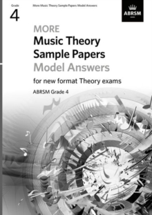 More Music Theory Sample Papers Model Answers, ABRSM Grade 4, Sheet music Book