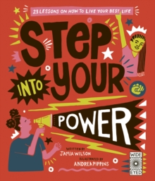 Step Into Your Power : 23 lessons on how to live your best life, Hardback Book