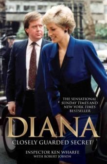 Diana : Closely Guarded Secret, Paperback Book
