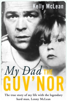 My Dad, The Guv'nor, Paperback Book