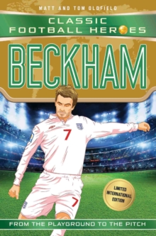 Beckham (Classic Football Heroes - Limited International Edition), Paperback / softback Book