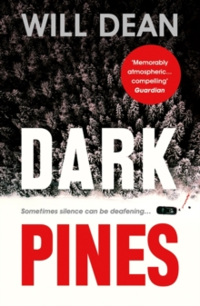 Dark Pines: 'Stylish, compelling and as chilling as a Swedish winter.' - Fiona Cummins, Paperback / softback Book