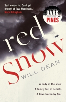 Red Snow : Tuva Moodyson returns in the thrilling sequel to Dark Pines, Hardback Book
