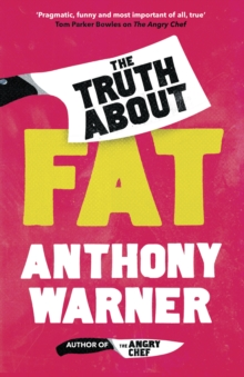 The Truth About Fat : Why Obesity is Not that Simple, Hardback Book