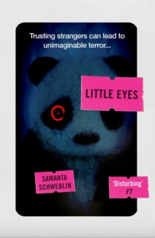 Little Eyes : LONGLISTED FOR THE BOOKER INTERNATIONAL PRIZE, 2020, Paperback / softback Book