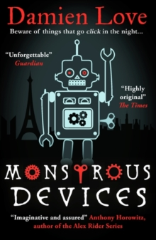 Monstrous Devices : THE TIMES CHILDREN'S BOOK OF THE WEEK, Paperback / softback Book