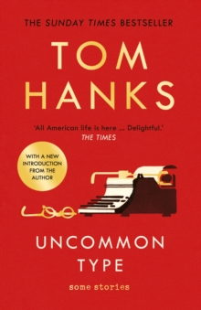 Uncommon Type : Some Stories, Paperback / softback Book