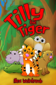 Tilly the Tiger, Paperback / softback Book