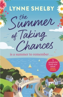 The Summer of Taking Chances : The perfect, feel-good summer romance you don't want to miss!, Paperback / softback Book