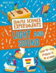 Simple Science Experiments: Light and Sound, Paperback / softback Book
