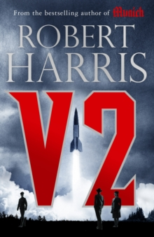 V2 : the Sunday Times bestselling World War II thriller, Hardback Book