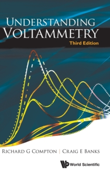 Understanding Voltammetry (Third Edition), Hardback Book