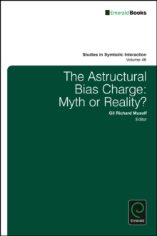 The Astructural Bias Charge : Myth or Reality?, Hardback Book