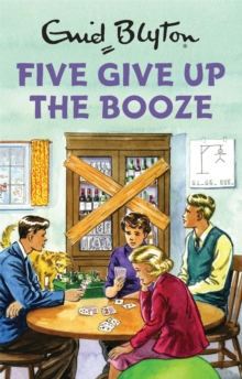 Five Give Up the Booze, Hardback Book