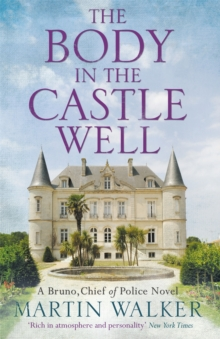 The Body in the Castle Well : The Dordogne Mysteries 12, Hardback Book