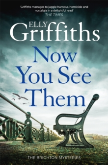 Now You See Them : The Brighton Mysteries 5, Hardback Book