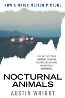 Nocturnal Animals : Film Tie-in Originally Published as Tony and Susan, Paperback Book