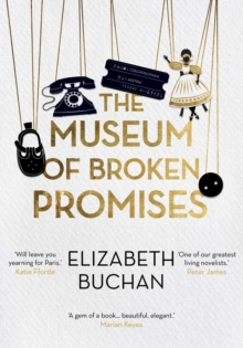 The Museum of Broken Promises, Hardback Book