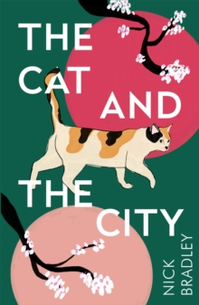 The Cat and The City : 'Vibrant and accomplished' David Mitchell