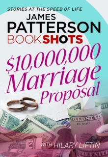 $10,000,000 Marriage Proposal : BookShots, Paperback Book