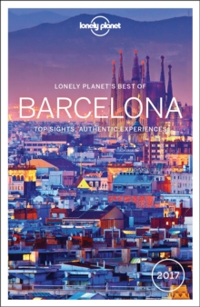 Lonely Planet Best of Barcelona 2017, Paperback Book